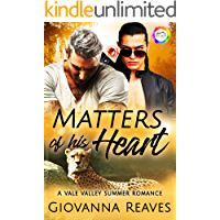 Matters of His Heart: A Summer Romance (Vale Valley Season 3 Book 17)