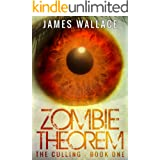 Zombie Theorem: The Culling Book One