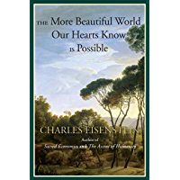The More Beautiful World Our Hearts Know Is Possible (Sacred Activism Book 2) (English Edition)