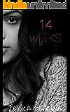 14 Weeks (Investigators Book 2)