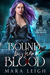 Bound by Her Blood Kindle Edition