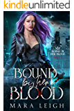 Bound by Her Blood: A Vampire Romance Series