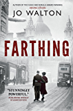 Farthing: A Story of a World that Could Have Been (Small Change)