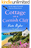 Cottage on a Cornish Cliff: Don't miss this heartwarming and emotional page-turning story