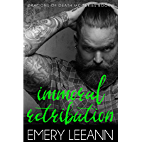 Immoral Retribution (The Dragons of Death MC Book 2)