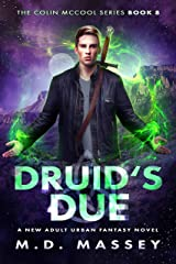 Druid's Due: A New Adult Urban Fantasy Novel (The Colin McCool Paranormal Suspense Series Book 8) Kindle Edition