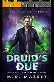 Druid's Due: A New Adult Urban Fantasy Novel (The Colin McCool Paranormal Suspense Series Book 8)