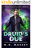 Druid's Due: A New Adult Urban Fantasy Novel (The Colin McCool Paranormal Suspense Series Book 8)