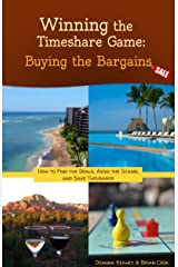 Winning the Timeshare Game: Buying the Bargains Kindle Edition