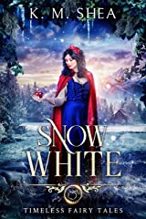 Snow White (Timeless Fairy Tales Book 11) Kindle Edition