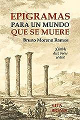 Epigramas para un mundo que se muere (Spanish Edition) Kindle Edition