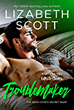 Troublemaker: The Rock Star's Secret Baby (Billionaires of White Oaks Series Book 2) (English Edition)