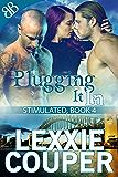Plugging It In (Stimulated Book 4)