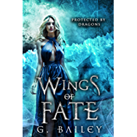 Wings of Fate: A Reverse Harem Paranormal Romance. (Protected by Dragons Book 4) (English Edition)