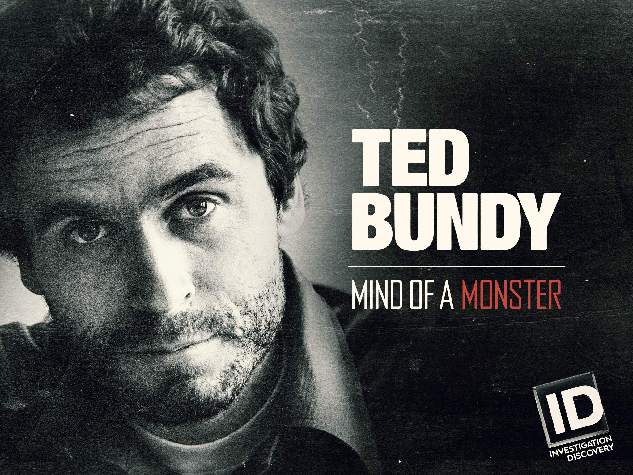 Watch Ted Bundy Mind Of A Monster Special Prime Video