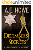 December's Secrets (Larry Macklin Mysteries Book 2)