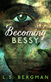 Becoming Bessy