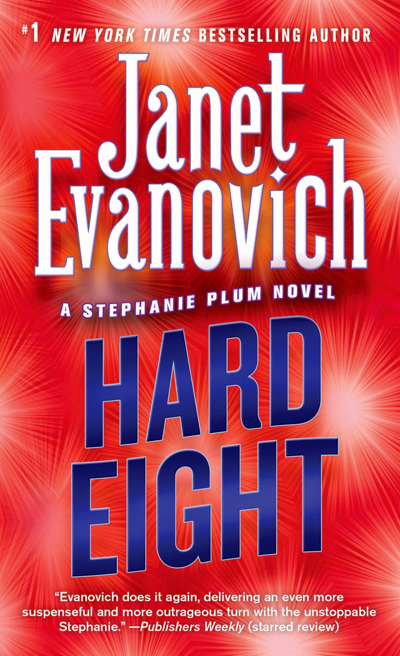 Amazon: Hard Eight (stephanie Plum, No 8) (stephanie Plum Novels)  (9780312983864): Janet Evanovich: Books