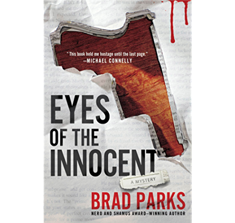 Amazon Com Eyes Of The Innocent A Mystery The Carter Ross Mystery Series Book 2 Ebook Parks Brad Kindle Store
