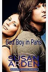 Bad Boy In Paris (Bad Boys Western Romance Book 7) Kindle Edition