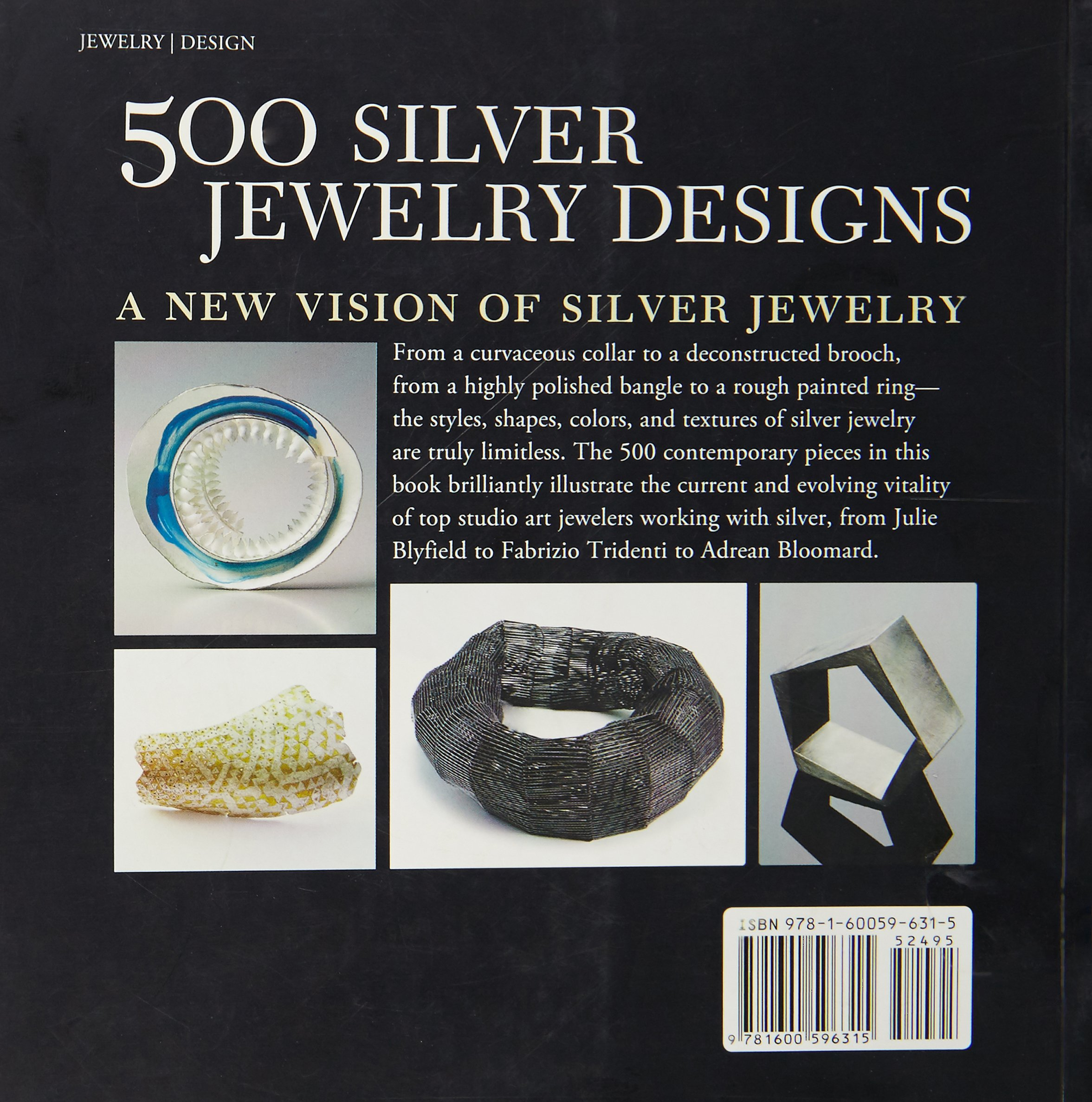 500 Silver Jewelry Designs: The Powerful Allure of a Precious Metal (500 Series) by Lark Books NC (Image #1)