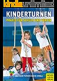 Kinderturnen: Praxis in Schule und Verein