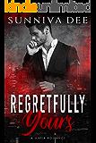 Regretfully Yours