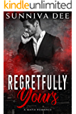 Regretfully Yours (The Nascimbeni Duet, standalone Book 2)