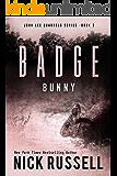 Badge Bunny (John Lee Quarrels Book 3)