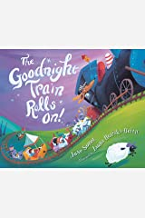 The Goodnight Train Rolls On! Kindle Edition