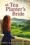 The Tea Planter's Bride (The India Tea Book 2) (English Edition)