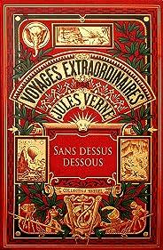 Sans dessus dessous (Illustré) (French Edition)