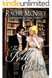 The Noble Suitor (Eligible Lords For Proper Ladies Book 4)