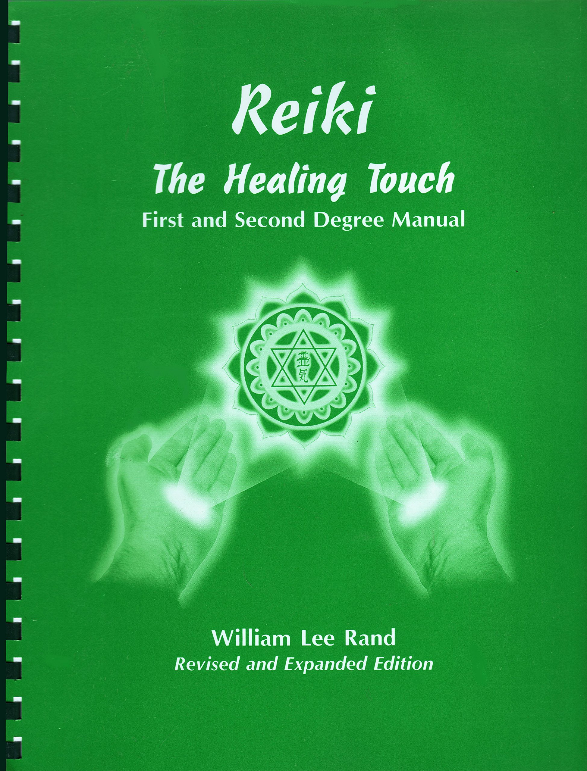 Reiki The Healing Touch First and Second Degree Manual: William Rand, Cindy  Saul, Sheryl M. Matsko: Amazon.com: Books