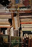 Los reinos del papel (El Ojo del Tiempo)