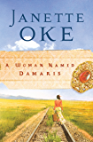 A Woman Named Damaris (Women of the West Book #4)