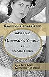 Deborah's Secret (Brides of Cedar Creek Book 4)