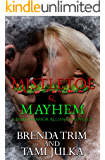 Mistletoe & Mayhem (Dark Warrior Alliance, Book 3.5)