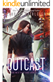 Outcast (Kat Dubois Chronicles Book 2)
