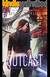 Outcast (Kat Dubois Chronicles Book 2) (English Edition)