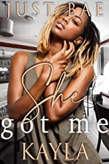 She Got Me: Kayla (An African American Obsession Romance Book 2) Kindle Edition