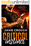 Critical Instinct (Instinct Series) (Survival Instinct Book 1)