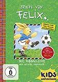 Briefe von Felix 07: Der Fußballstar und weitere Abenteuer