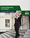 Financial Reporting and Analysis Level I, 2011 (CFA Program curriculum, Volume 3)