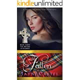 Fallen: A Medieval Scottish Romance (The Sisters of Kilbride Book 3)