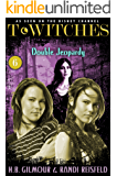 T*Witches: Double Jeopardy
