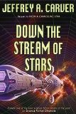 Down the Stream of Stars (Starstream Novels Book 2)