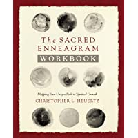 The Sacred Enneagram: Mapping Your Unique Path to Spiritual Growth