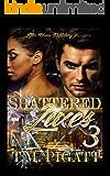 Shattered Lives 3