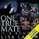 One True Mate Series Bundle: Books 1-4